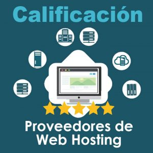 calificacion-proveedores-de-web-hosting
