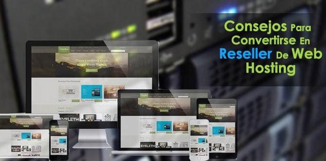 8 Consejos Para Convertirse En Reseller De Web Hosting