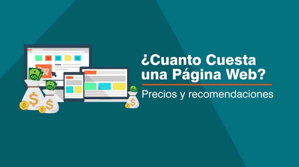 Cuánto Cuesta Una Página Web Precios Y Recomendaciones